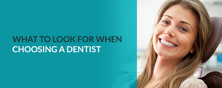 00-what-to-look-for-new-dentist